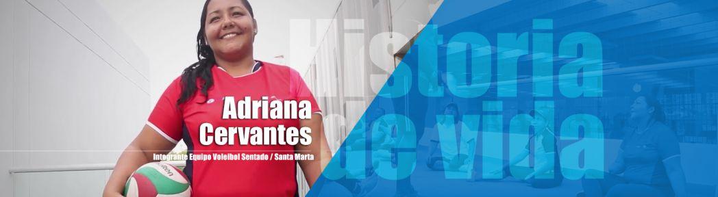slider-historia-de-vida-Adriana-Cervantes